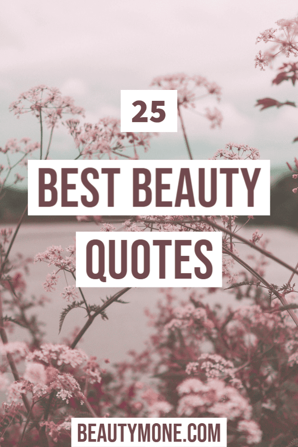 The 25 Best Beauty Quotes For Beauty Lovers