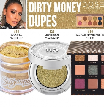 Dose of Colors Dirty Money Eyeshadow Shade Dupes