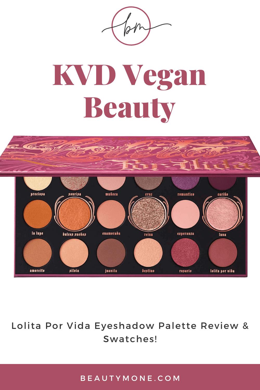 KVD Vegan Beauty Lolita Por Vida Eyeshadow Palette Review ⋆ Beautymone